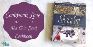 Cookbook Love: The Chia Seed Cookbook