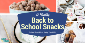 35 Healthy Back to School Snacks