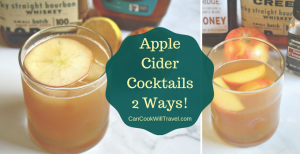 An Apple Cider Cocktail – 2 Ways!